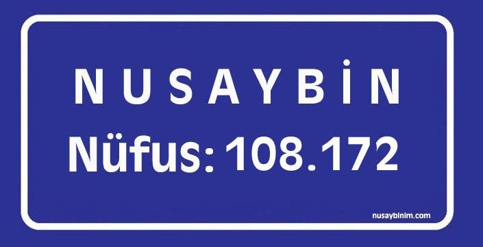 Nusaybin'in nüfusu 108 bin 172 oldu
