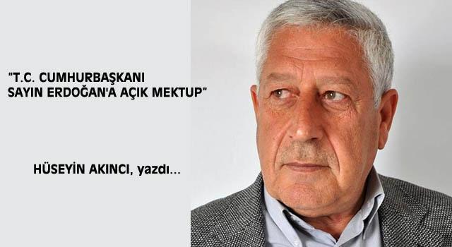 """""""T.C. Cumhurbaşkanı Sayın Erdoğan'a açık mektup"""""""