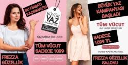 FREZZA Güzellik Salonunda Büyük Yaz Kampanyası başladı