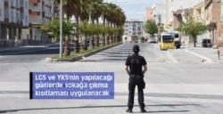LGS ve YKS'nin yapılacağı günlerde sokağa çıkma kısıtlaması uygulanacak