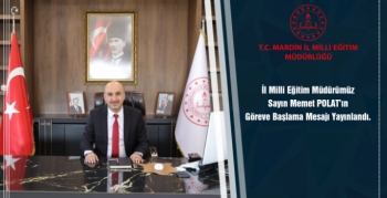Mardin il Milli Eğitim Müdürü Polat göreve başladı