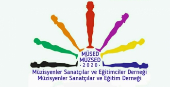 Müzisyen ve Sanatçılar tarafından MÜSED ve MÜZSED kuruldu