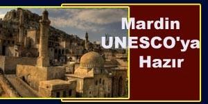 Mardin UNESCO'ya Hazır