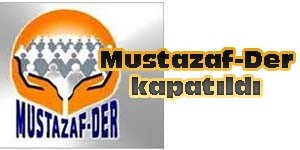 Diyarbakır merkezli Mustazaf-Der kapatıldı