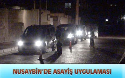 Nusaybin'de Asayiş uygulaması