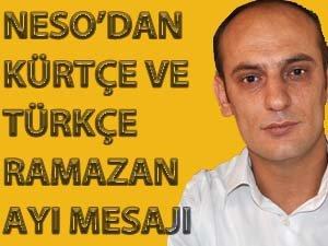 Neso, Ramazan ayı nedeniyle Kürtçe ve Türkçe mesaj yayınladı