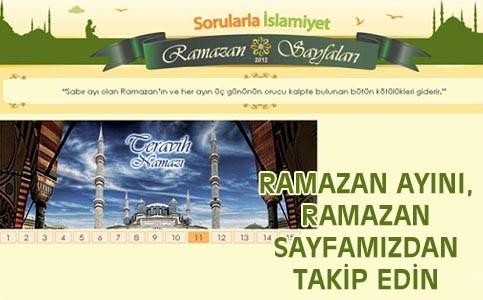 Ramazan ayını Ramazan sayfamızdan takip edin