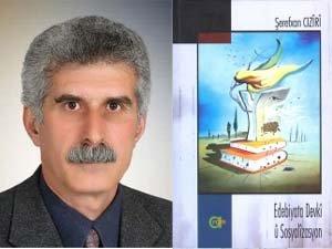 Kürt  Aydın Şerefxan Ciziri'nin 'Edebiyata Devkî û Sosyalîzasyon' kitabı çıktı