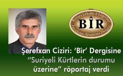 Şerefxan Ciziri, Bîr Dergisine röportaj verdi