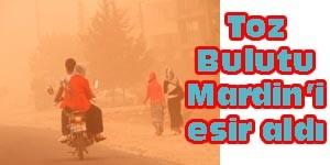 Toz Bulutu Mardin'i Esir Aldı