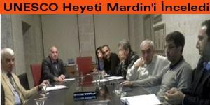 UNESCO Heyeti Mardin'i İnceledi