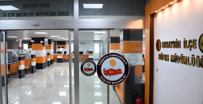 Nusaybin Nüfus Müdürlüğü Yeni Konsepti ile hizmet verecek